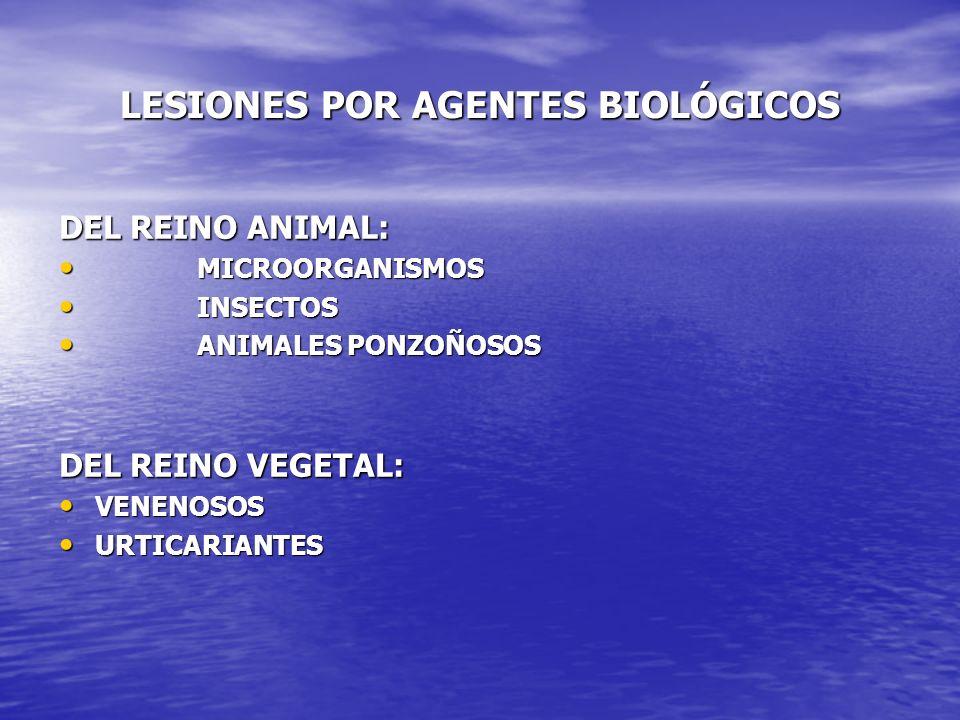 LESIONES POR AGENTES BIOLÓGICOS