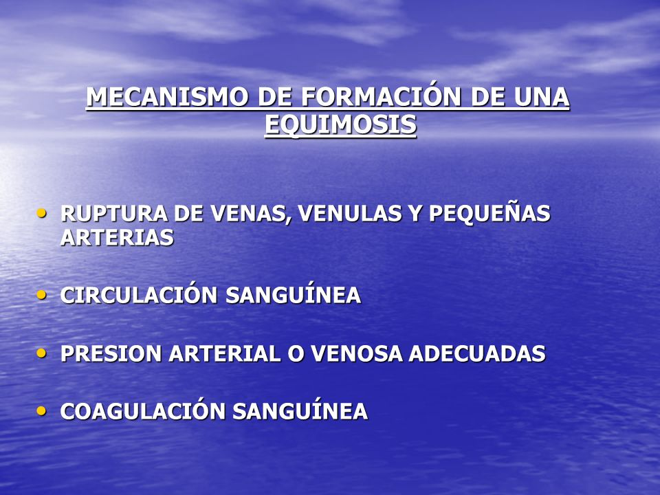 MECANISMO DE FORMACIÓN DE UNA EQUIMOSIS