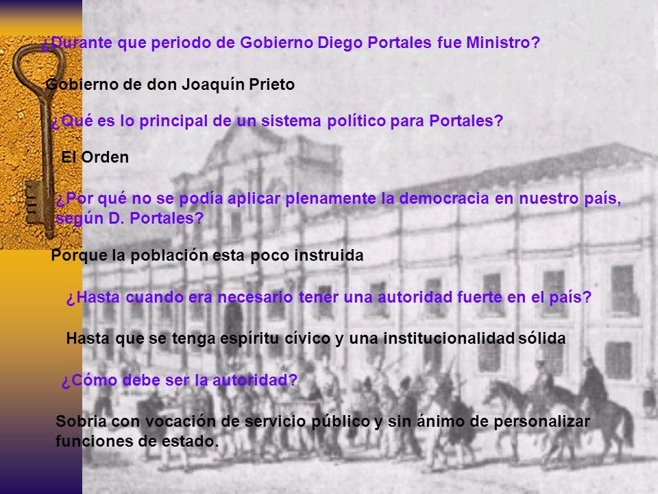 ¿Durante que periodo de Gobierno Diego Portales fue Ministro