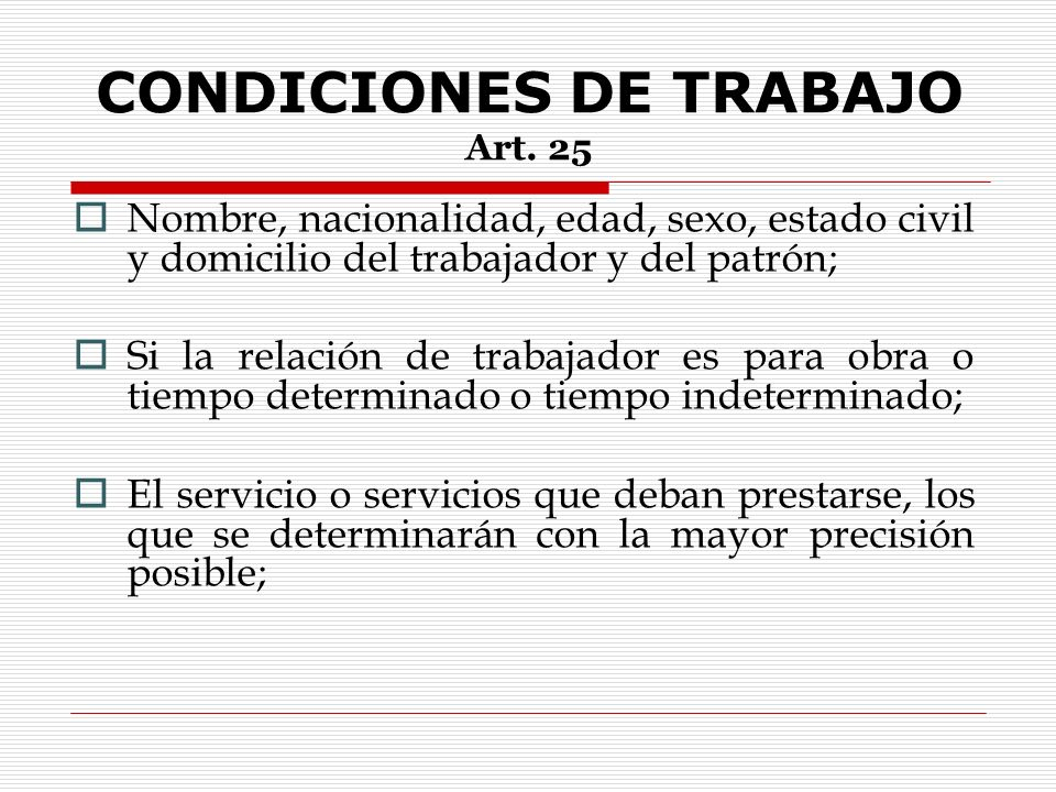 CONDICIONES DE TRABAJO Art. 25