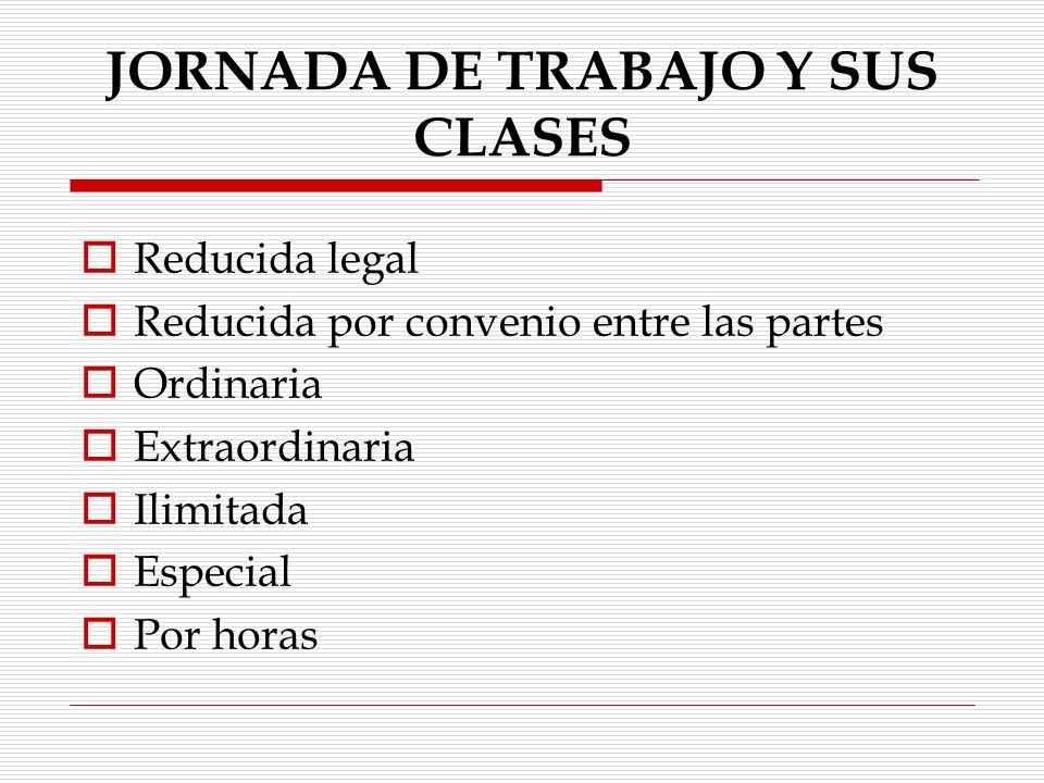 JORNADA DE TRABAJO Y SUS CLASES