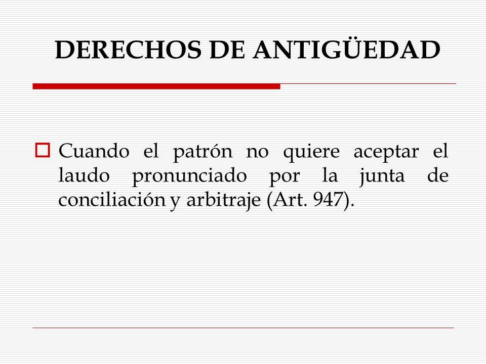 DERECHOS DE ANTIGÜEDAD