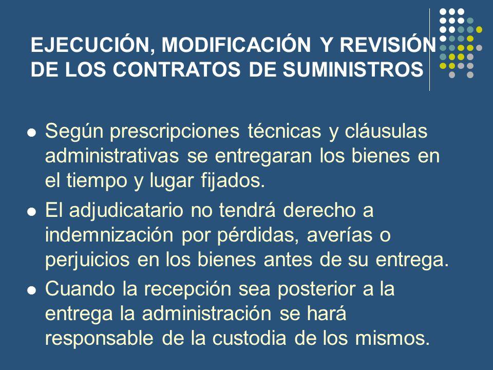 EJECUCIÓN, MODIFICACIÓN Y REVISIÓN DE LOS CONTRATOS DE SUMINISTROS