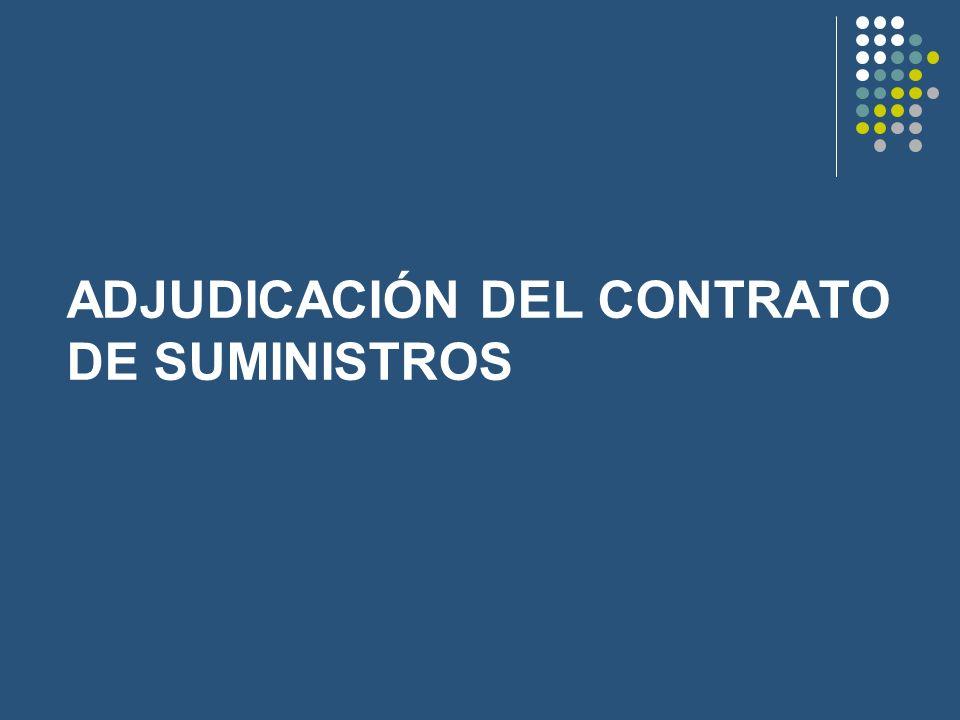 ADJUDICACIÓN DEL CONTRATO DE SUMINISTROS
