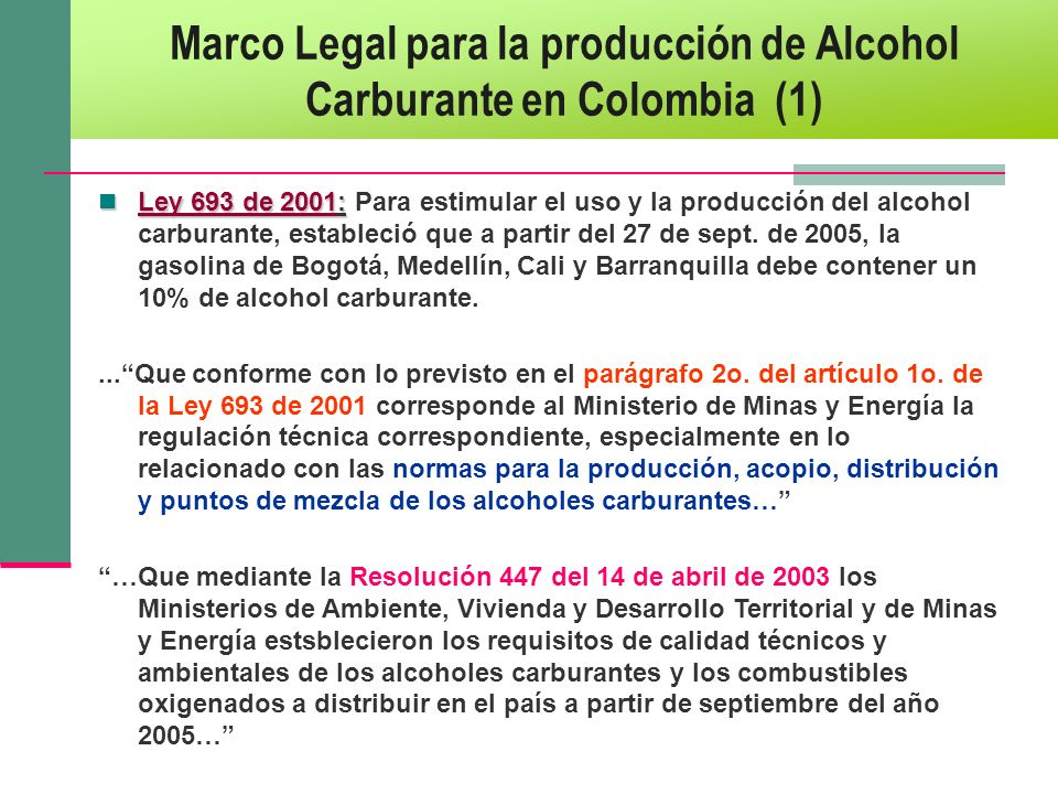 Marco Legal para la producción de Alcohol Carburante en Colombia (1)