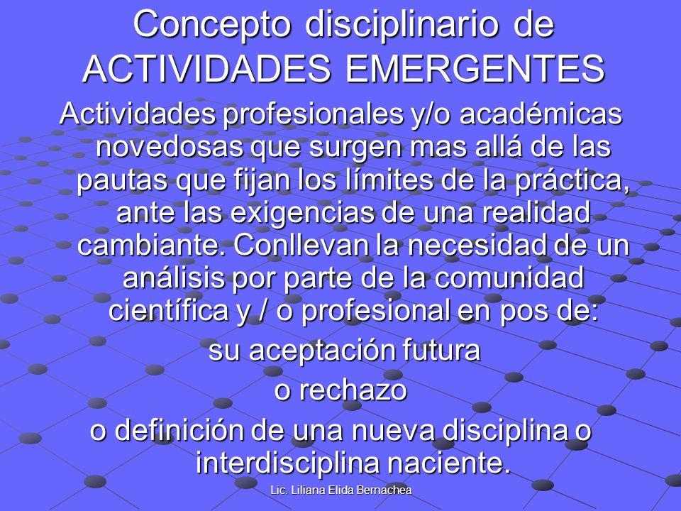 Concepto disciplinario de ACTIVIDADES EMERGENTES