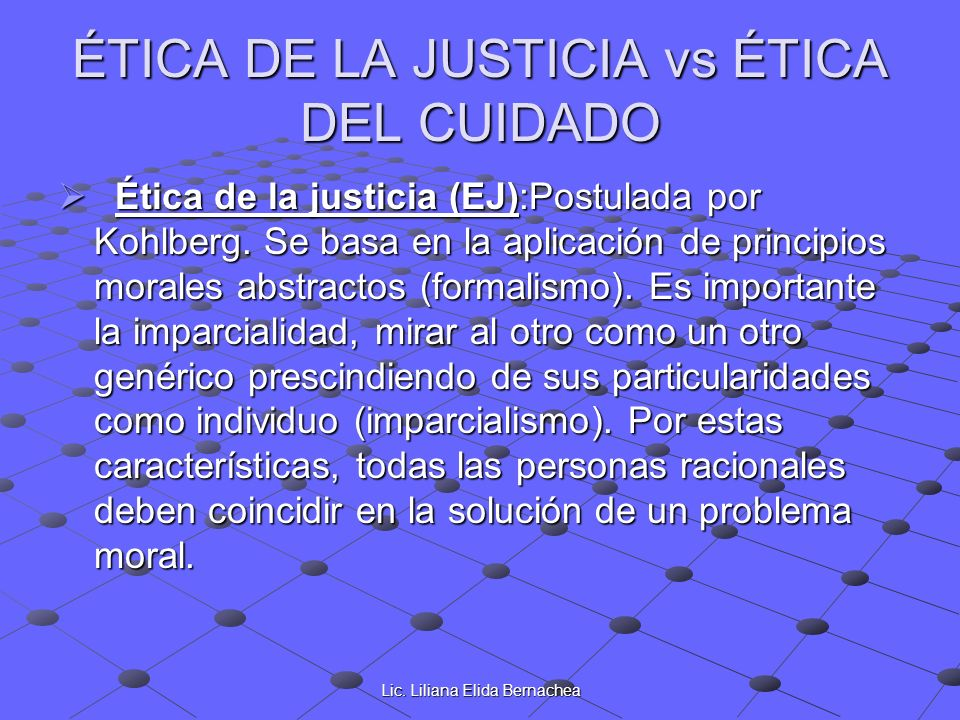 ÉTICA DE LA JUSTICIA vs ÉTICA DEL CUIDADO