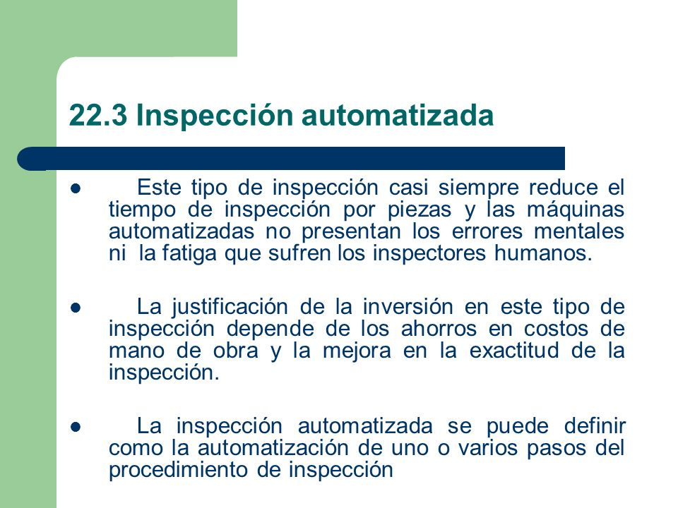 22.3 Inspección automatizada