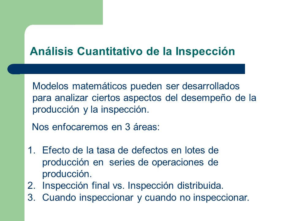 Análisis Cuantitativo de la Inspección