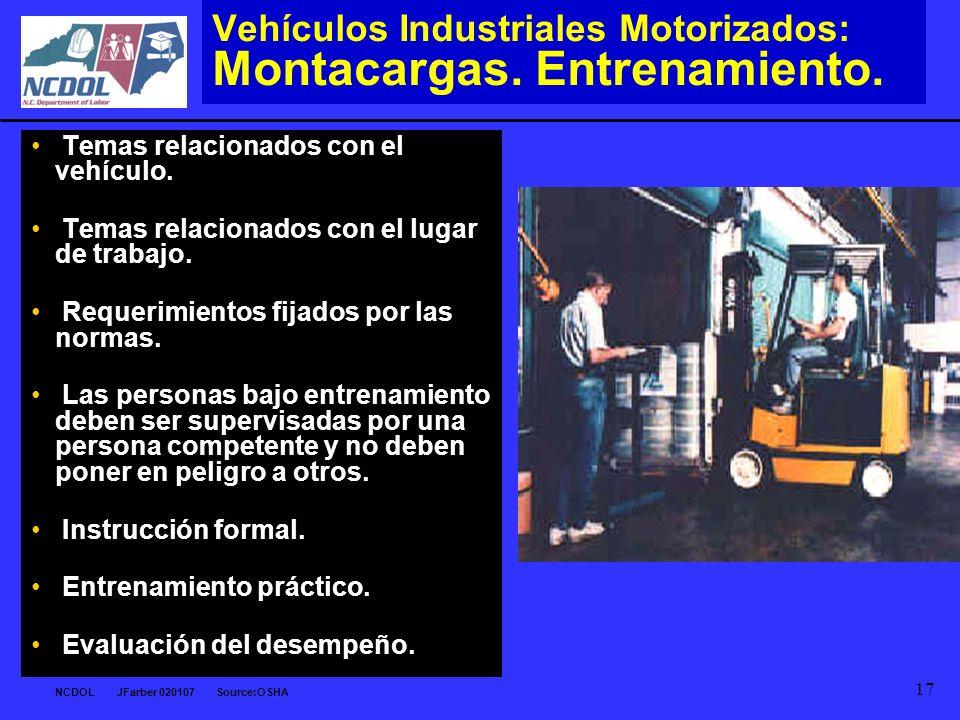 Vehículos Industriales Motorizados: Montacargas. Entrenamiento.