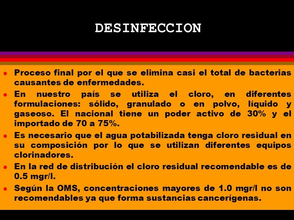 DESINFECCION Proceso final por el que se elimina casi el total de bacterias causantes de enfermedades.