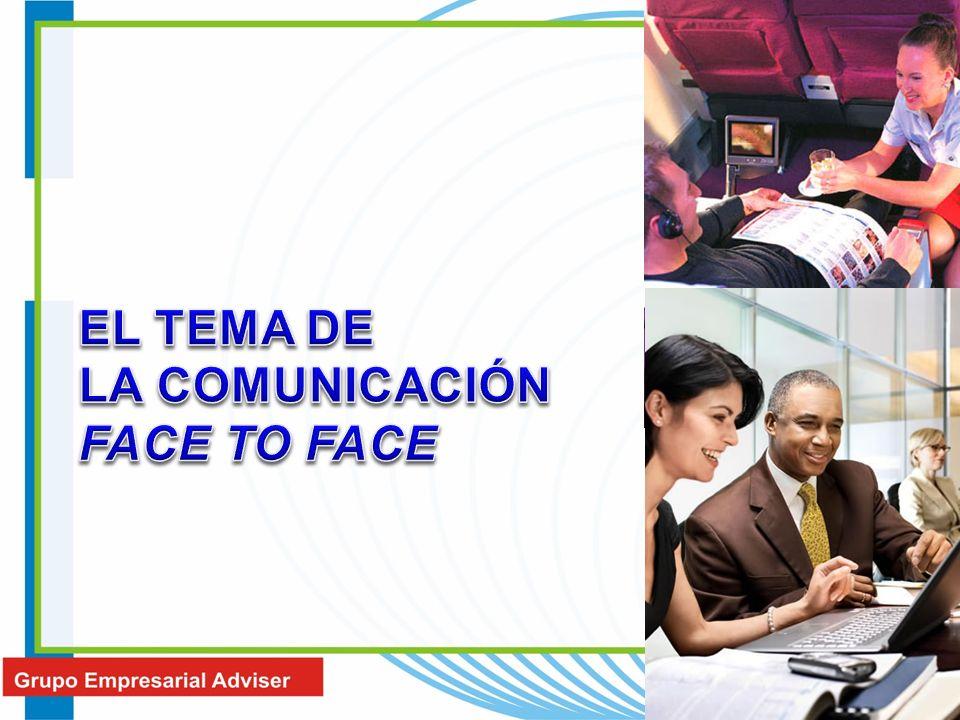 EL TEMA DE LA COMUNICACIÓN FACE TO FACE