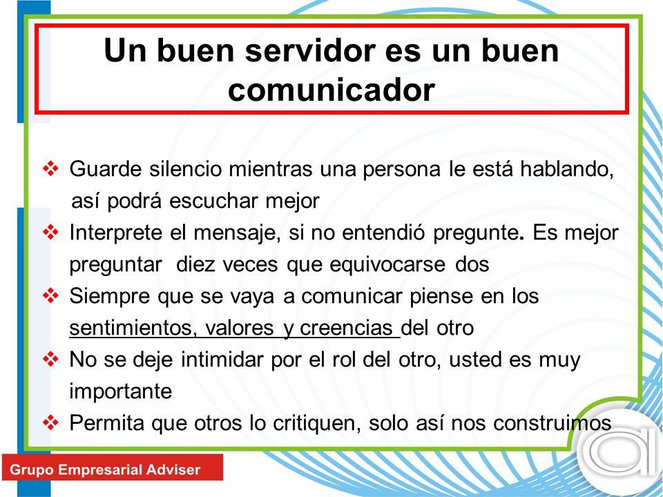 Un buen servidor es un buen comunicador