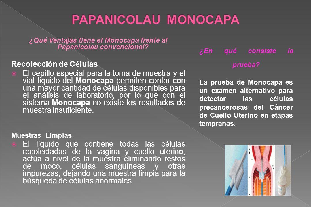 ¿Qué Ventajas tiene el Monocapa frente al Papanicolau convencional