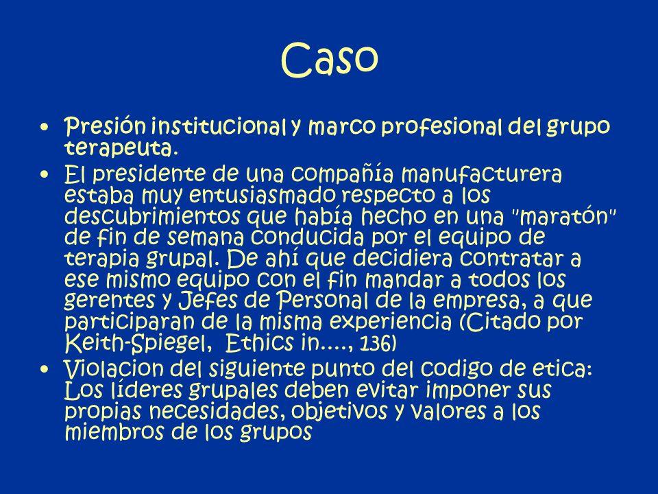 Caso Presión institucional y marco profesional del grupo terapeuta.
