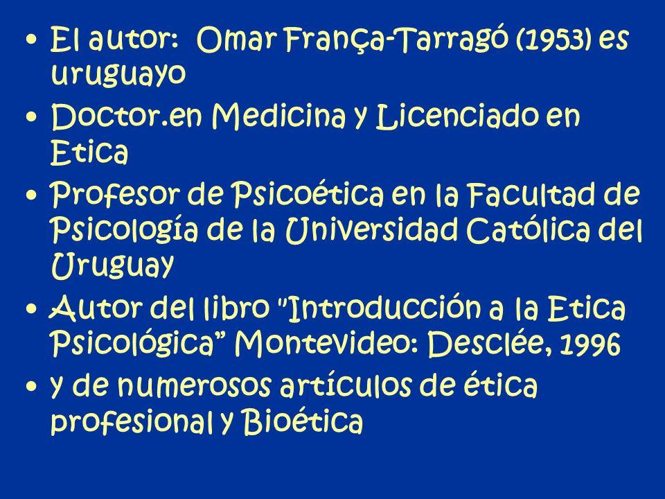 El autor: Omar França-Tarragó (1953) es uruguayo