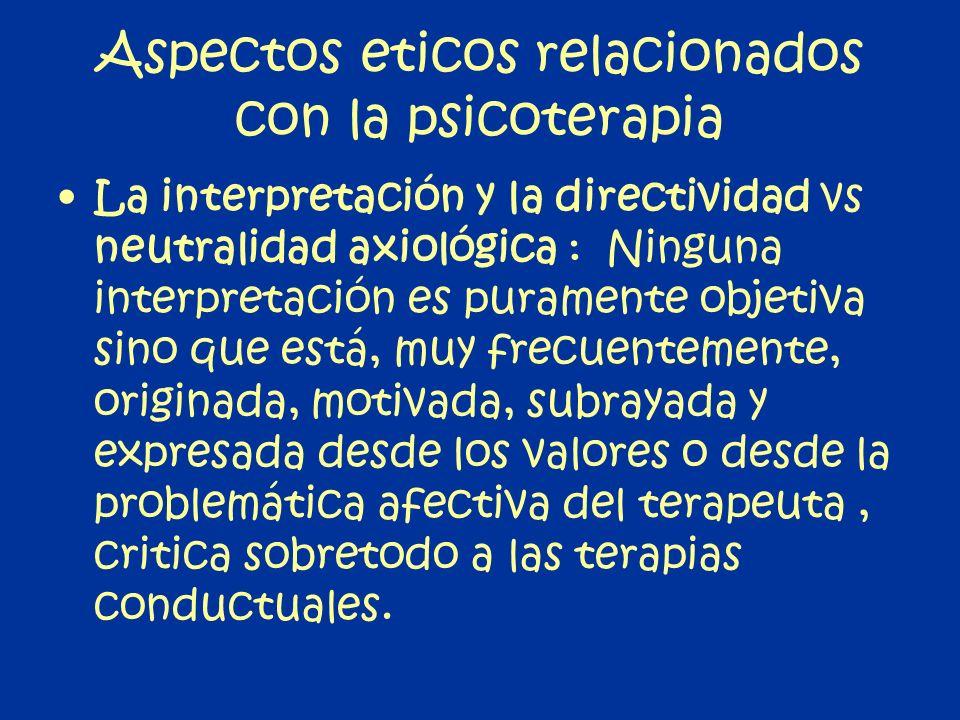 Aspectos eticos relacionados con la psicoterapia