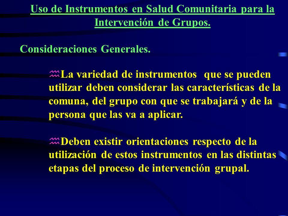 Uso de Instrumentos en Salud Comunitaria para la Intervención de Grupos.