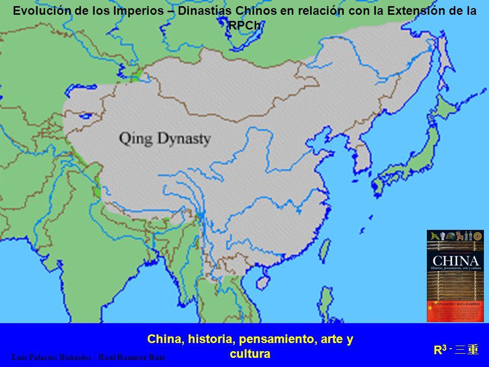 China, historia, pensamiento, arte y cultura R3 - 三重