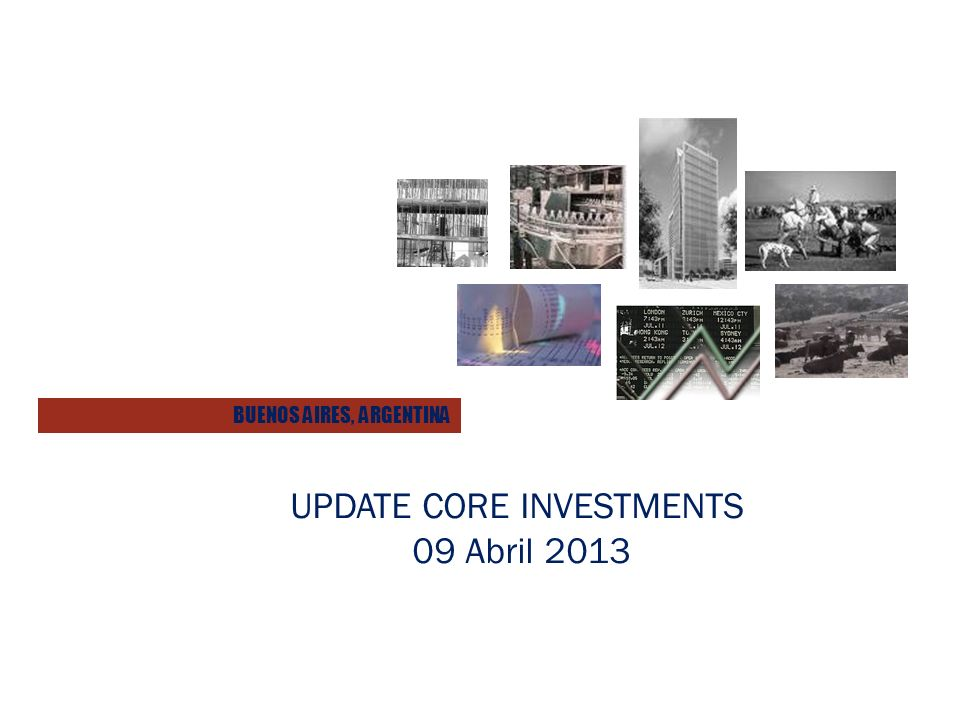 UPDATE CORE INVESTMENTS 09 Abril 2013