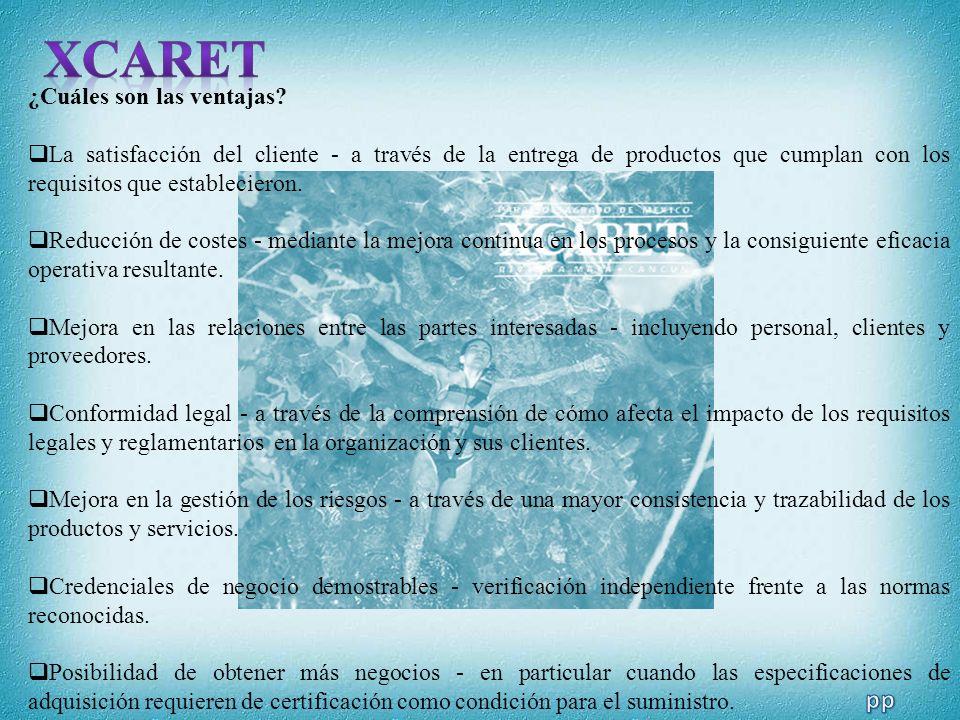 XCARET pp ¿Cuáles son las ventajas