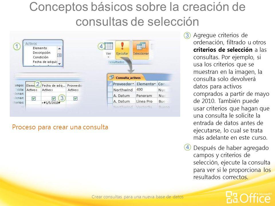 Conceptos básicos sobre la creación de consultas de selección