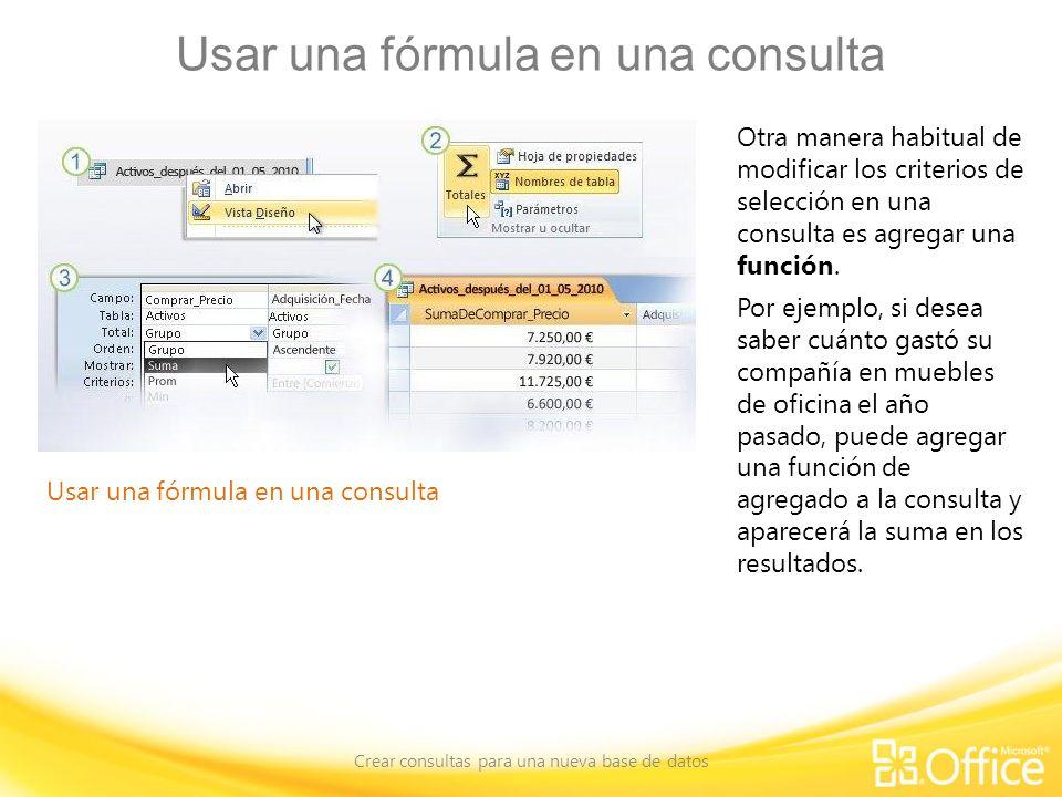 Usar una fórmula en una consulta