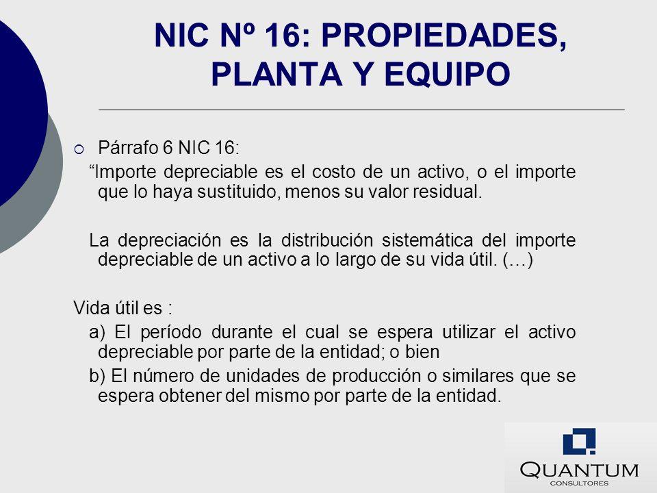 NIC Nº 16: PROPIEDADES, PLANTA Y EQUIPO