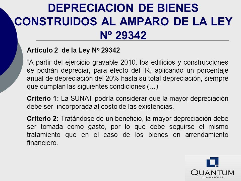 DEPRECIACION DE BIENES CONSTRUIDOS AL AMPARO DE LA LEY Nº 29342