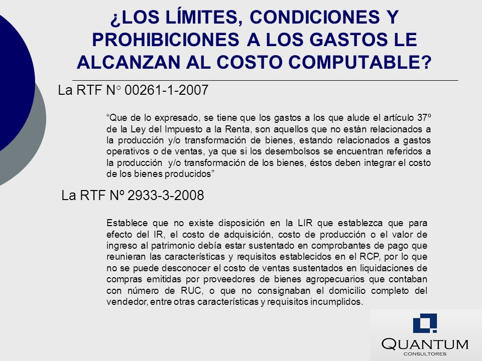 ¿LOS LÍMITES, CONDICIONES Y PROHIBICIONES A LOS GASTOS LE ALCANZAN AL COSTO COMPUTABLE