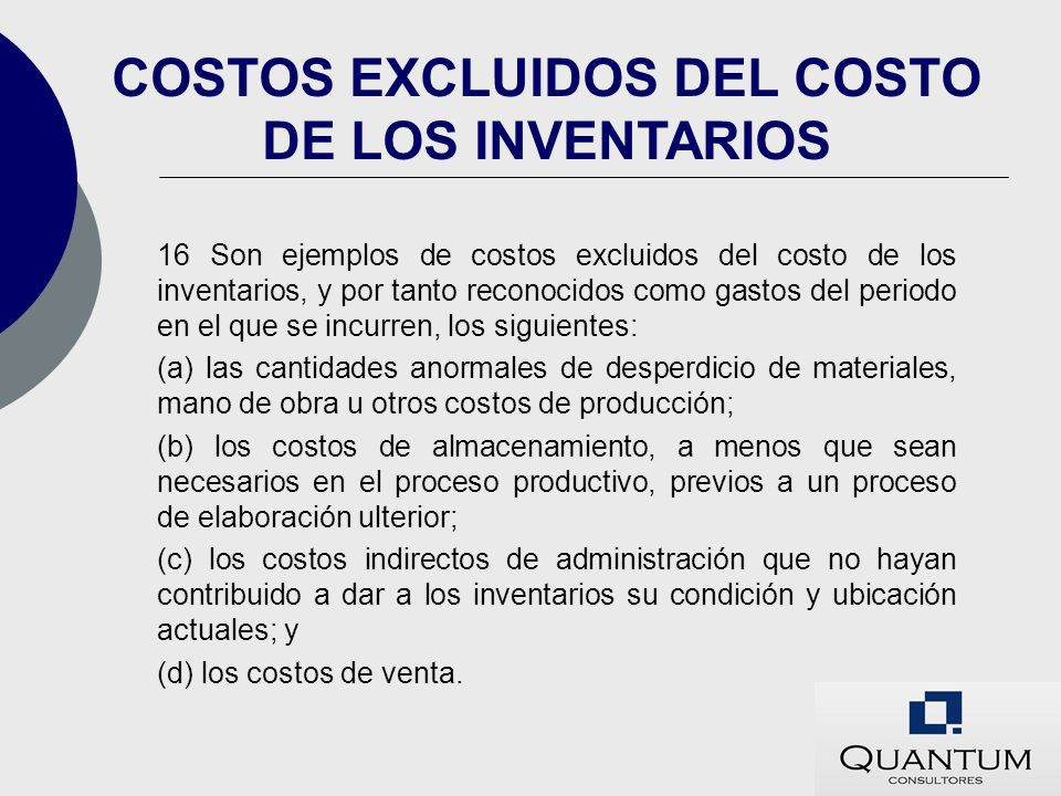 COSTOS EXCLUIDOS DEL COSTO DE LOS INVENTARIOS