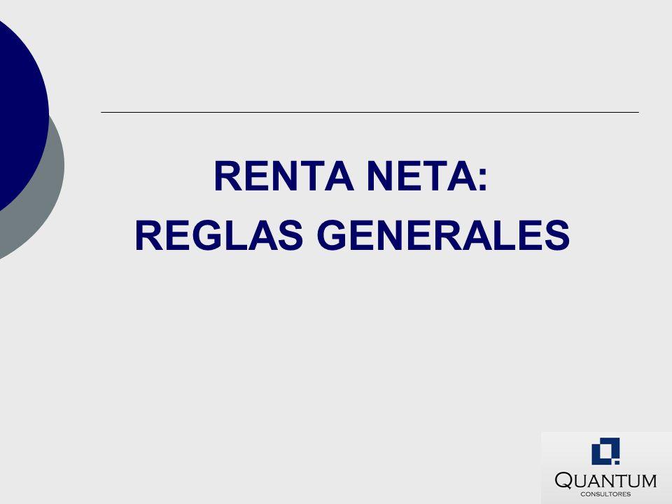 RENTA NETA: REGLAS GENERALES