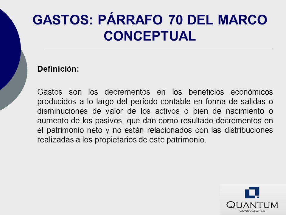 GASTOS: PÁRRAFO 70 DEL MARCO CONCEPTUAL