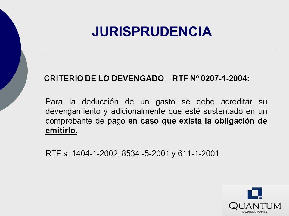 JURISPRUDENCIA CRITERIO DE LO DEVENGADO – RTF Nº 0207-1-2004: