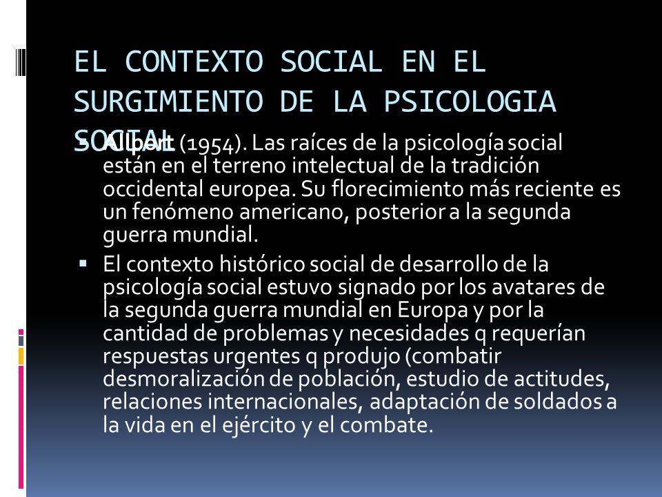 EL CONTEXTO SOCIAL EN EL SURGIMIENTO DE LA PSICOLOGIA SOCIAL