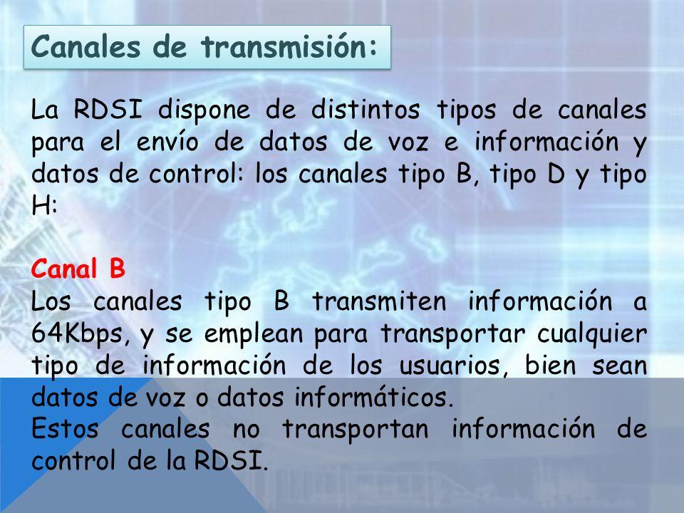 Canales de transmisión: