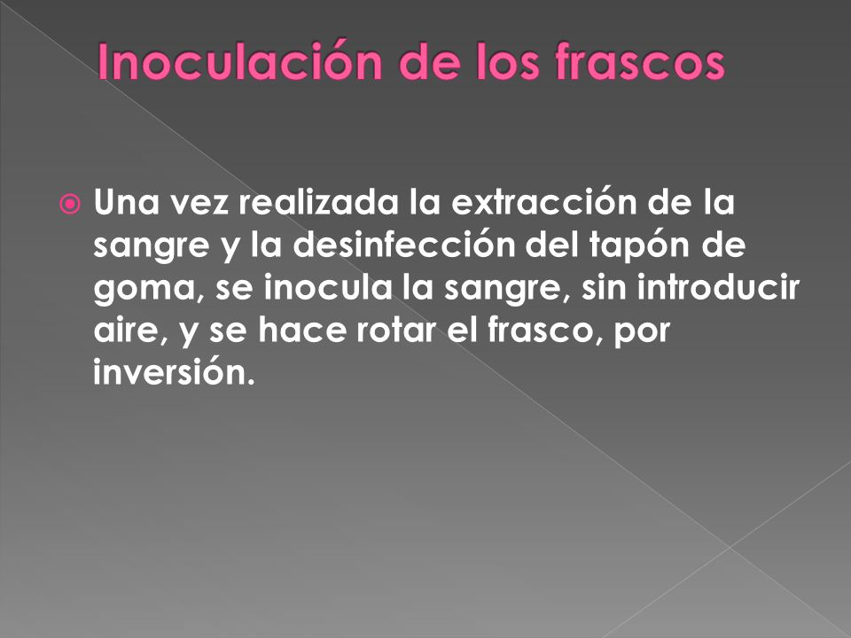 Inoculación de los frascos