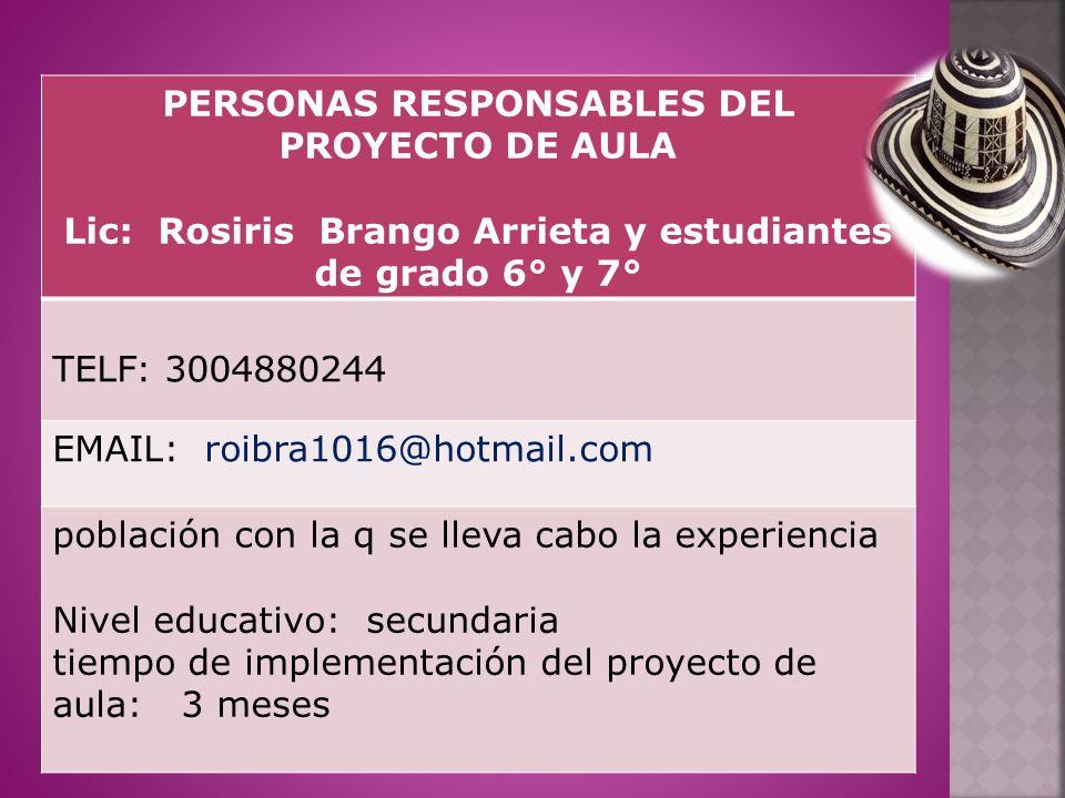 PERSONAS RESPONSABLES DEL PROYECTO DE AULA