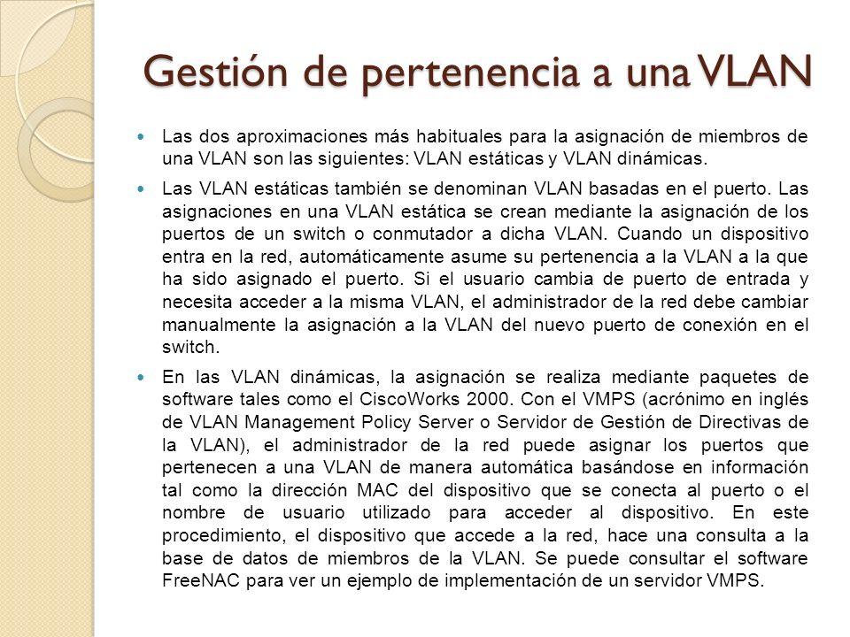 Gestión de pertenencia a una VLAN