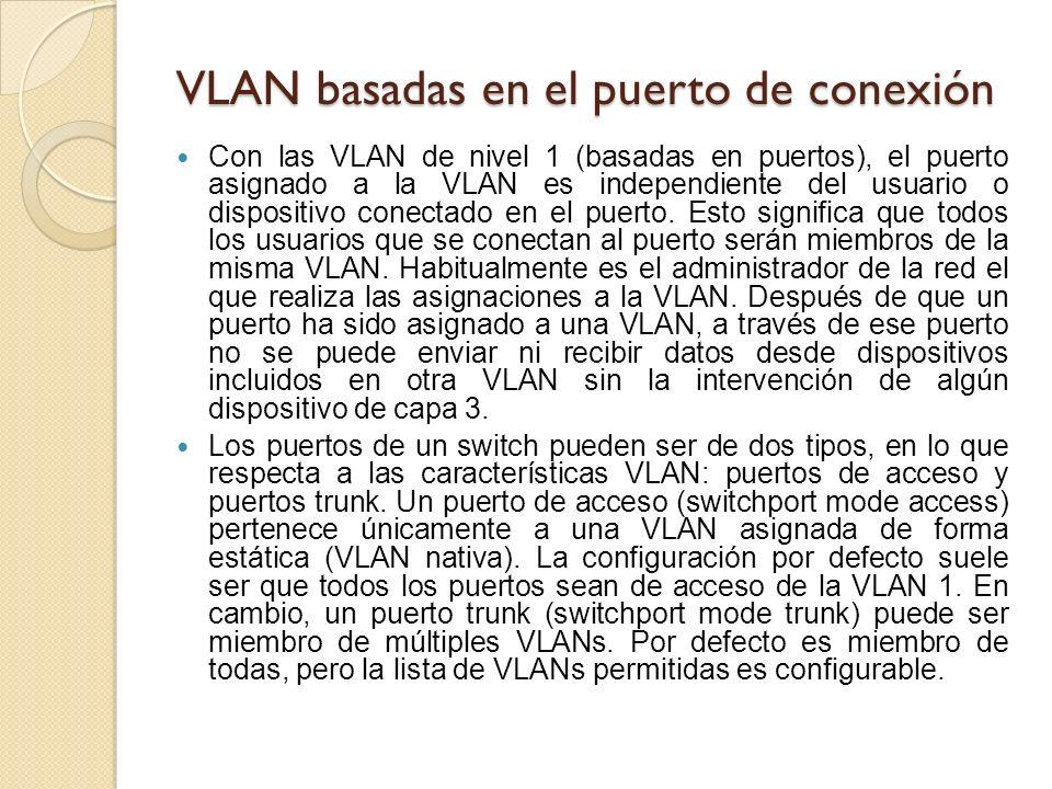 VLAN basadas en el puerto de conexión