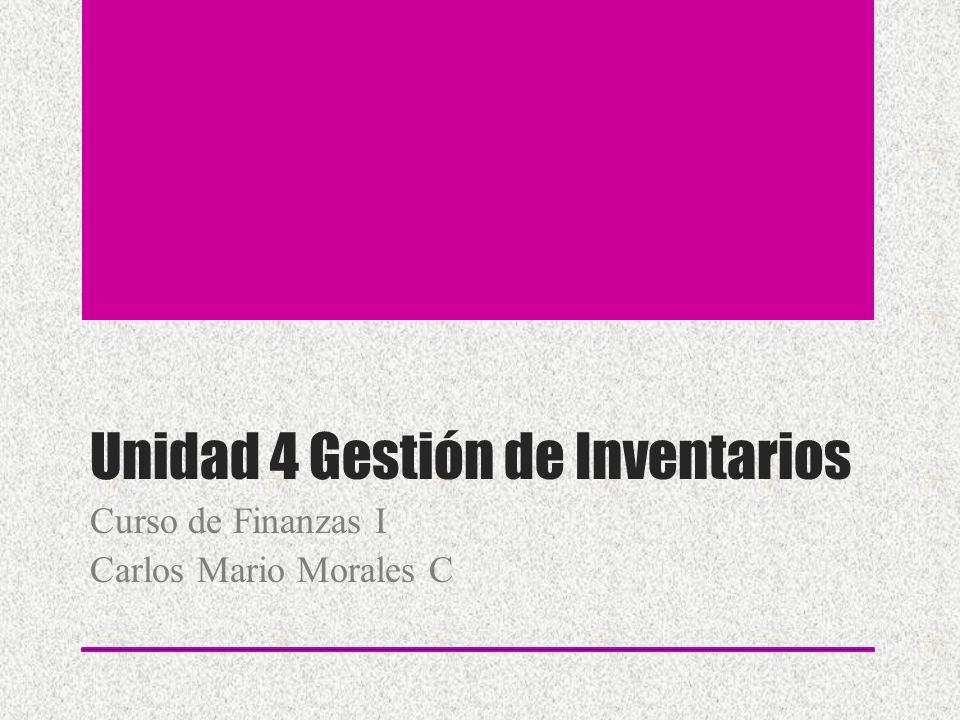 Unidad 4 Gestión de Inventarios