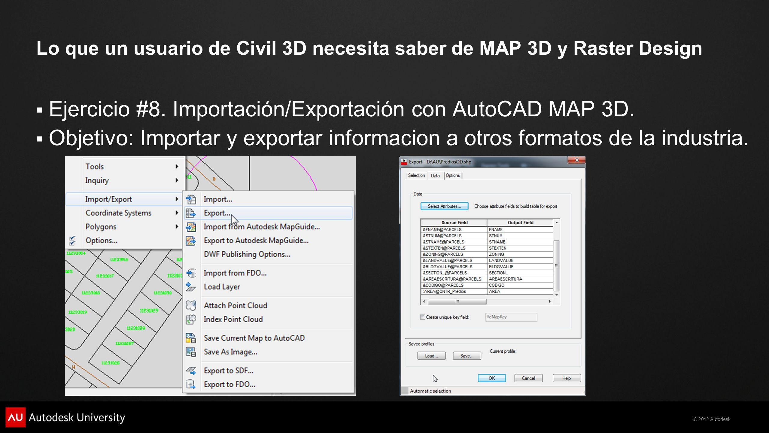 Lo que un usuario de Civil 3D necesita saber de MAP 3D y Raster Design