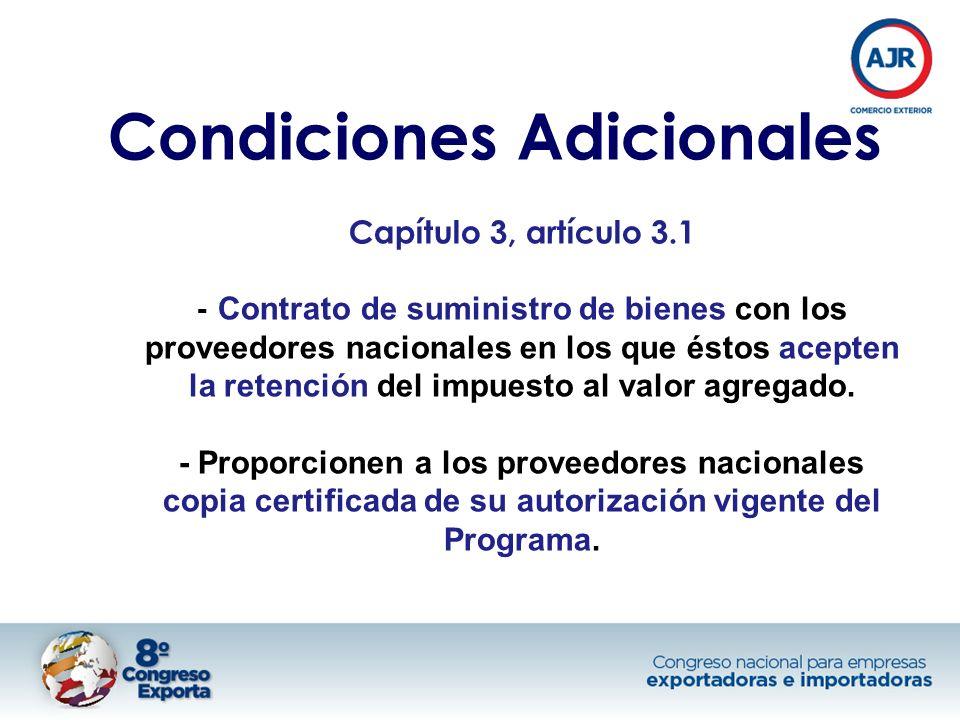 Condiciones Adicionales Capítulo 3, artículo 3