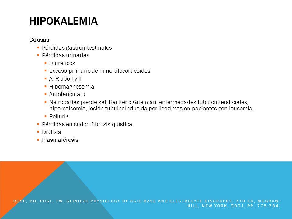 hipokalemia Causas Pérdidas gastrointestinales Pérdidas urinarias