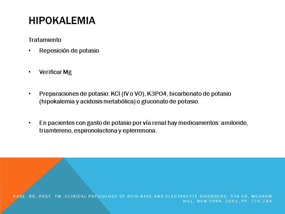 hipokalemia Tratamiento Reposición de potasio Verificar Mg