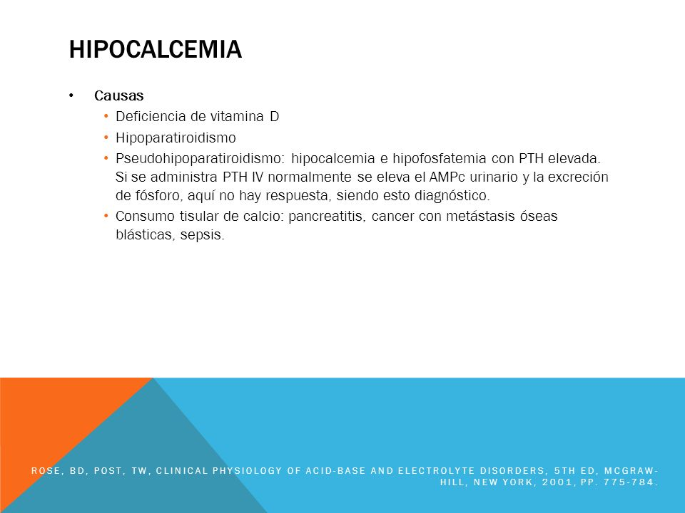 hipocalcemia Causas Deficiencia de vitamina D Hipoparatiroidismo