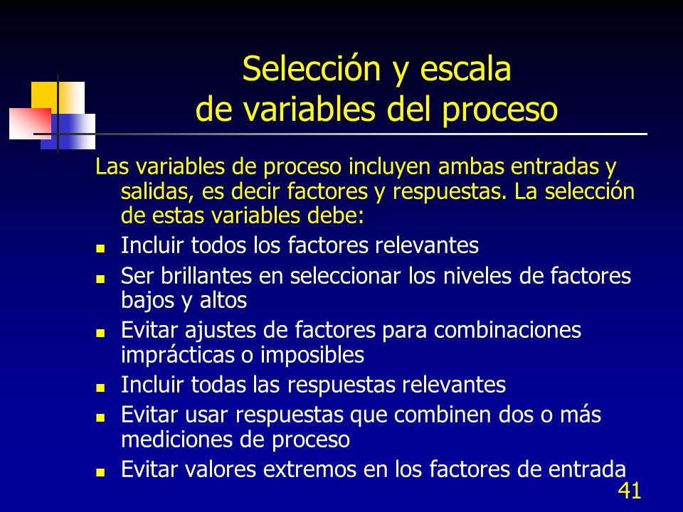 Selección y escala de variables del proceso