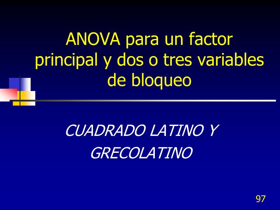 ANOVA para un factor principal y dos o tres variables de bloqueo