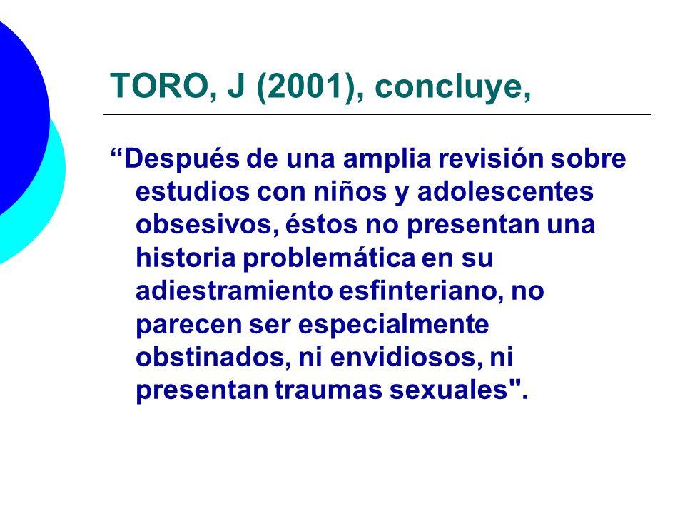 TORO, J (2001), concluye,