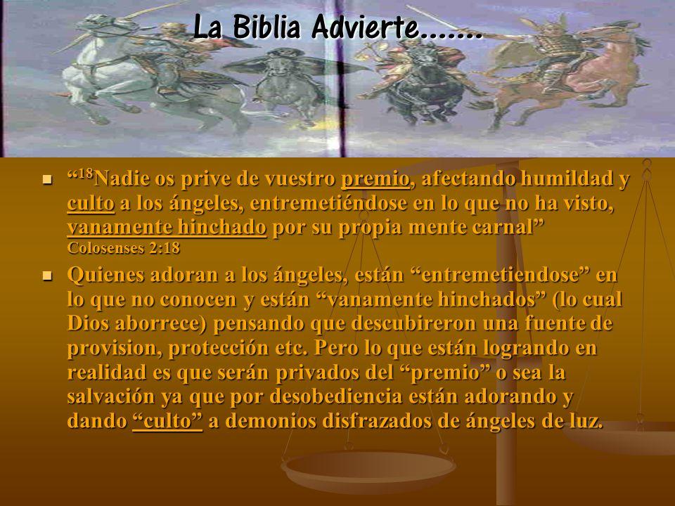 La Biblia Advierte.......